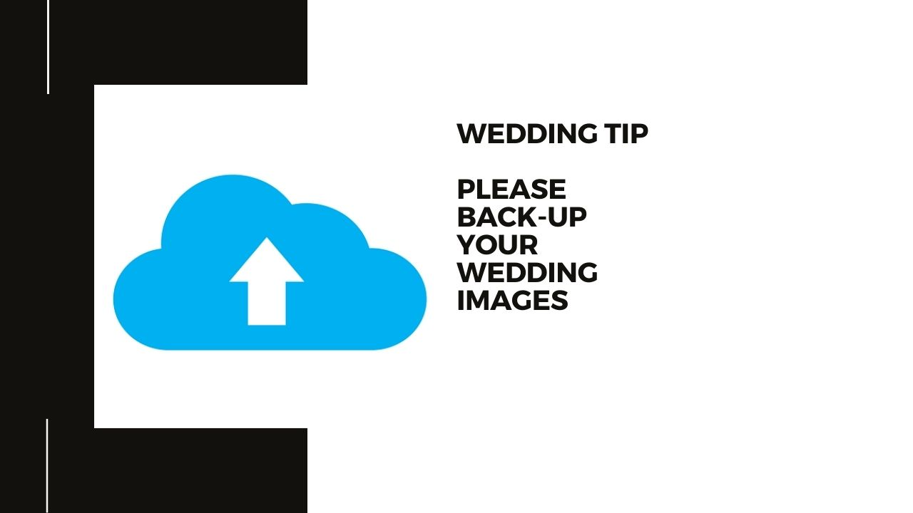 Wedding photography - why you should be backing-up your wedding photos